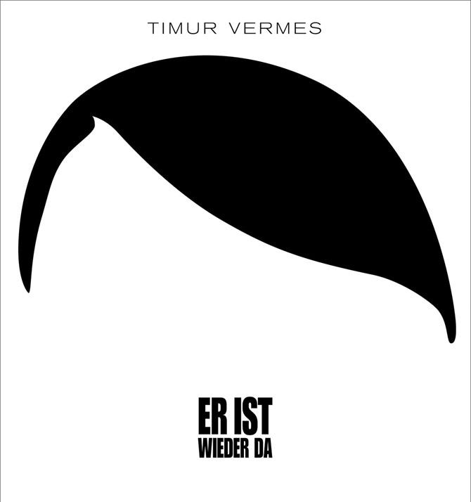 Timur Vermes - Er ist wieder da