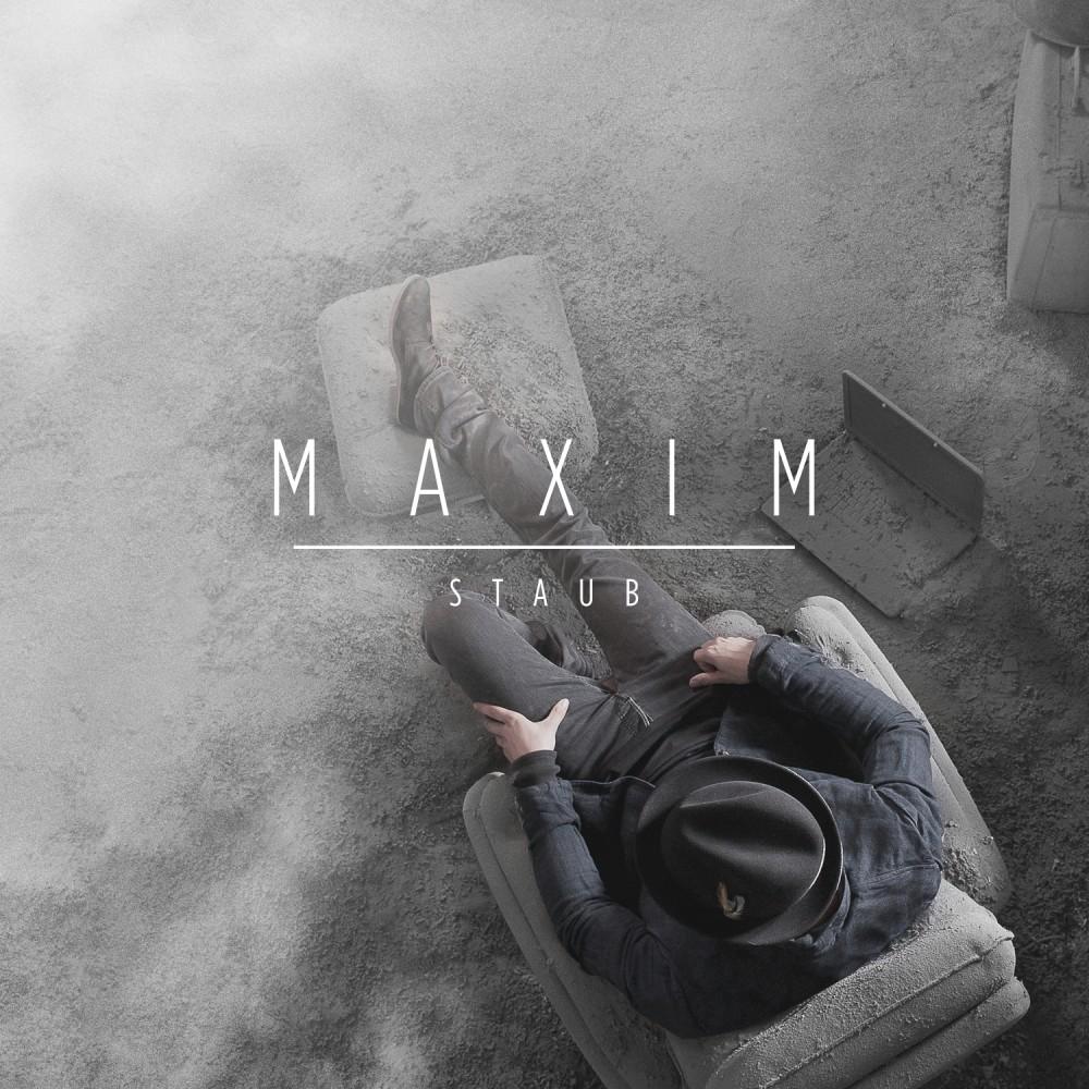 Maxim - Staub